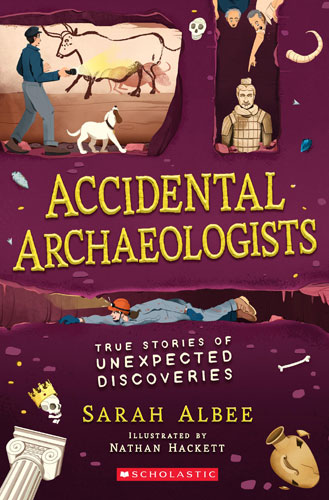 Accidental Archaeologists