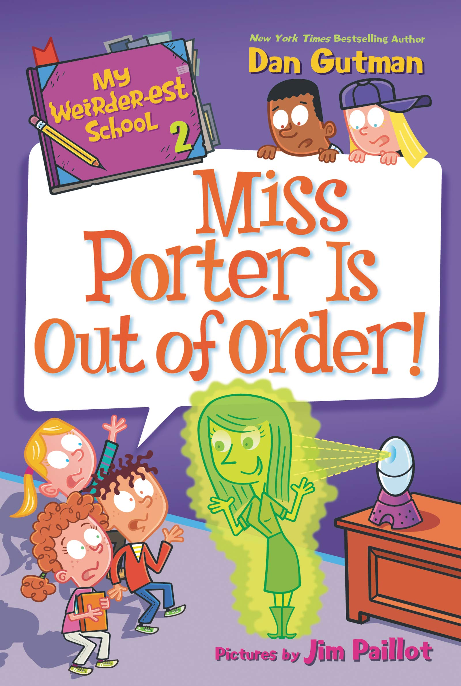 My Weird School Series: Miss Porter Is Out of Order!