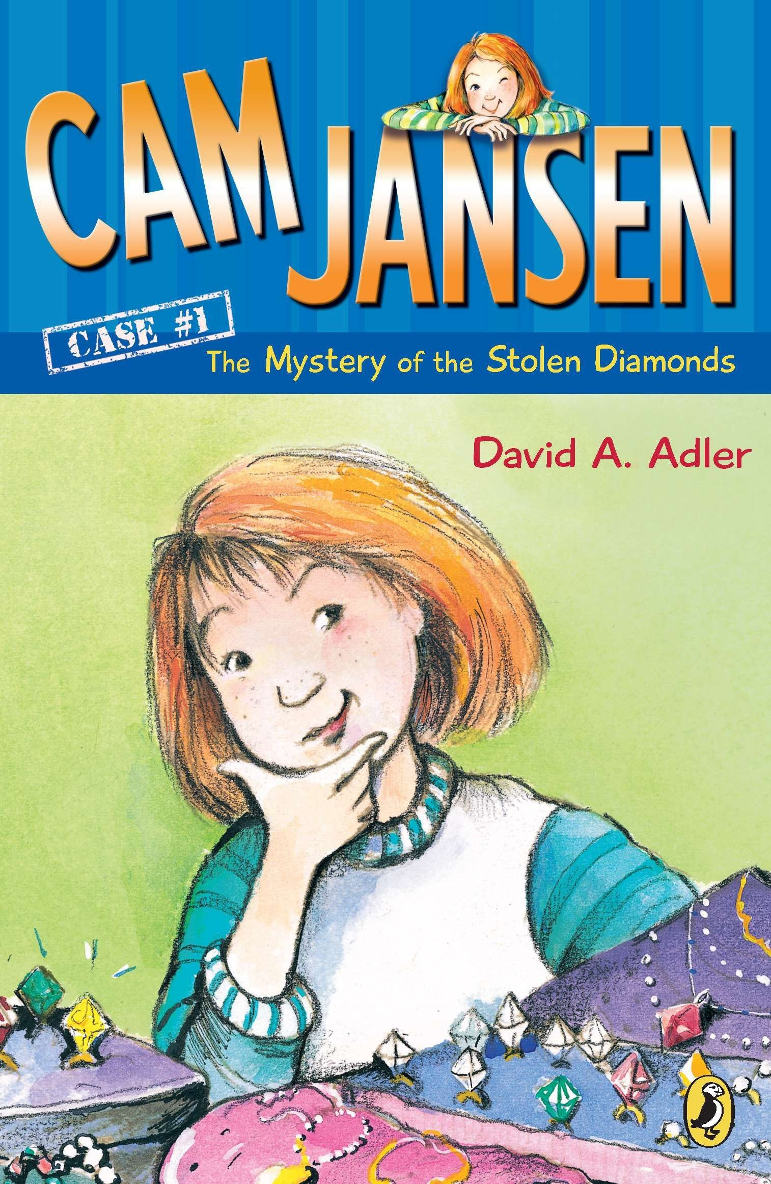The Cam Jansen Mystery Series: The Case of the Stolen Diamonds